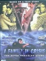 История Элиана Гонсалеса / A Family in Crisis: The Elian Gonzales Story