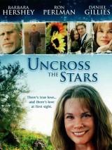 Не столкнись со звездами / Uncross the Stars