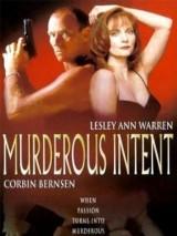Убийственное намерение / Murderous Intent