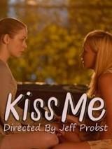 Поцелуй меня / Kiss Me