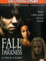 Падение во тьму / Fall Into Darkness