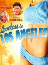 Однажды в Лос-Анджелесе / Loveless in Los Angeles