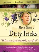 Грязные трюки / Dirty Tricks