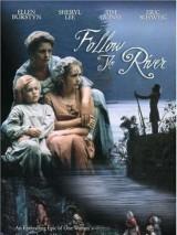 По течению реки / Follow the River