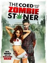 Студентка и зомбяк-укурыш / The Coed and the Zombie Stoner
