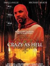 Дьявольски безумен / Crazy as Hell