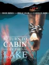 Возвращение к озеру смерти / Return to Cabin by the Lake