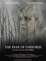 Страх темноты / The Fear of Darkness