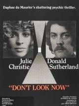 А теперь не смотри / Don`t Look Now