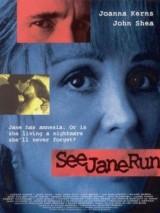 Наблюдать за Джейн / See Jane Run