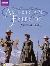Американские друзья / American Friends