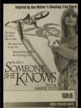 Тот, кого она знала / Someone She Knows