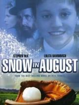 Снег в августе / Snow in August