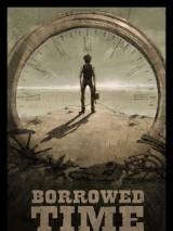 Время взаймы / Borrowed Time