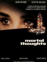 Смертельные мысли / Mortal Thoughts