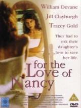 Из любви к Нэнси / For the Love of Nancy