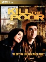 Убить бедных / Kill the Poor