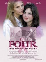 Четыре необыкновенные женщины / Four Extraordinary Women