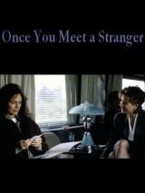 Роковая встреча / Once You Meet a Stranger