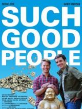 Такие хорошие люди / Such Good People