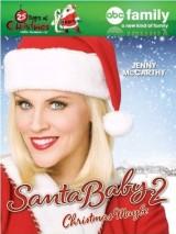 Малыш Санта 2 / Santa Baby 2: Christmas Maybe