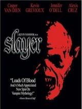 Вампиры: Возрождение древнего рода / Slayer