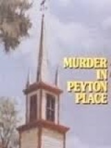 Убийство в Пейтон Плейс / Murder in Peyton Place