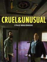 Жестокое и необычное / Cruel & Unusual