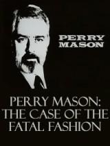 Перри Мейсон: дело о смертельной моде / Perry Mason: The Case of the Fatal Fashion