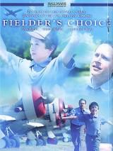 Выбор Филдера / Fielder`s Choice