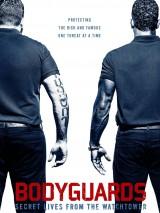 Телохранители: Тайная жизнь с наблюдательной вышки / Bodyguards: Secret Lives from the Watchtower