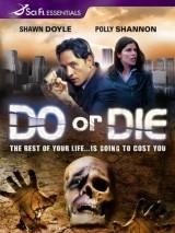 Противоядие / Do or Die