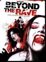 По ту сторону рейва / Beyond the Rave