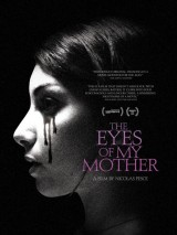Глаза моей матери / The Eyes of My Mother