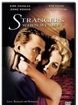 Мы незнакомы, когда встречаемся / Strangers When We Meet