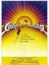 Калифорнийские мечты / California Dreaming