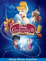 Золушка 3: Злые чары / Cinderella 3: A Twist in Time