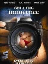 Невинность на продажу / Selling Innocence