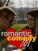 Романтическая комедия 101 / Romantic Comedy 101