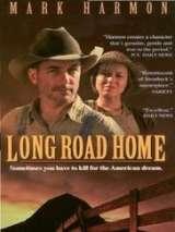 Долгая дорога домой / Long Road Home