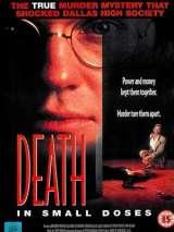 Смерть в малых дозах / Death in Small Doses