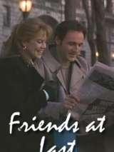 Наконец-то друзья / Friends at Last