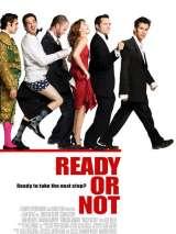 Ты готов или нет? / Ready or Not