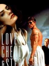 Любовь, измена и воровство / Love, Cheat and Steal