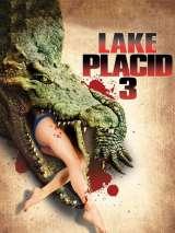 Озеро страха 3 / Lake Placid 3