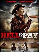 Два ствола / Hell to Pay