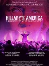 Америка Хиллари: Тайная история Демократической партии / Hillary`s America: The Secret History of the Democratic Party