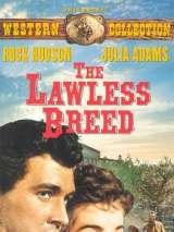 Жертва судьбы / The Lawless Breed