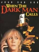 Когда позвонит человек тьмы / When the Dark Man Calls