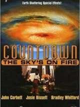 Огненный шторм / The Sky`s on Fire
